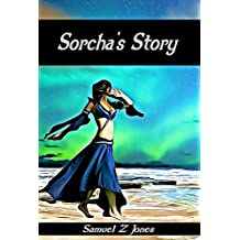 Sorcha's Story (The Sorcha Stories Book 1)