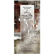 Cher maître: Lettres à Auguste Rodin (1902-1913)