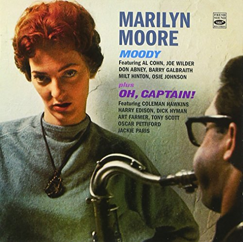 Marilyn Moore. Moody / Oh, Captain! by Al Cohn