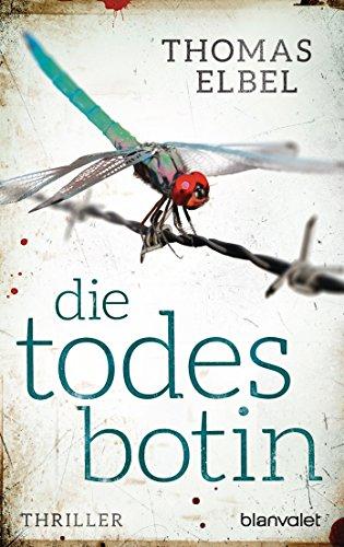 Buchseite und Rezensionen zu 'Die Todesbotin' von Thomas Elbel