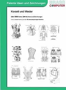 Korsett und Mieder, über 2000 Seiten (DIN A4) patente Ideen und Zeichnungen