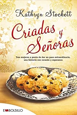 Criadas y senoras / The Help (Spanish Edition)