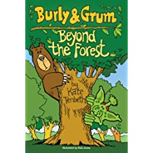 Burly & Grum - Beyond the Forest (The Burly and Grum Tales Book 1)