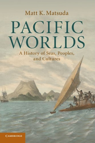 pacific-worlds-a-history-of-seas-peoples-and-cultures