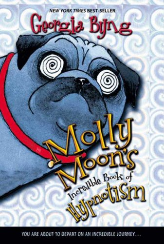 Molly Moon's Incredible Book of Hypnotism (English Edition)