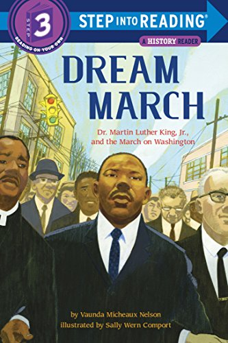 Dream March: Dr. Martin Luther King, Jr., and the March on Washington (Step into Reading) (English Edition)