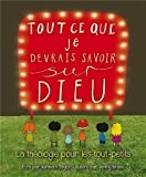 Telecharger Livres Tout ce que je devrais savoir sur Dieu (PDF,EPUB,MOBI) gratuits en Francaise