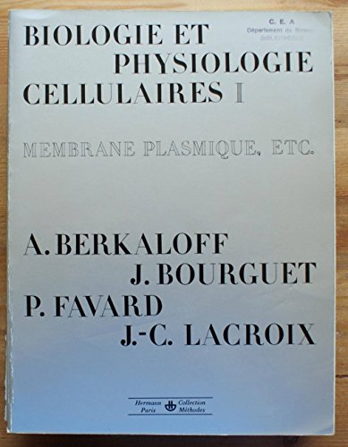 Biologie et physiologie cellulaires - I. Membrane plasmique