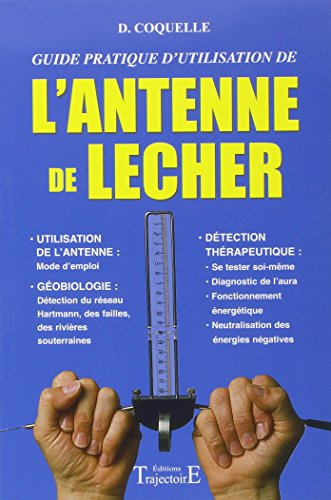 L'antenne de Lecher, guide pratique ...