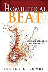 The Homiletical Beat: Why All Sermons Are Narrative
