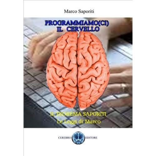 Programmiamoci Il Cervello