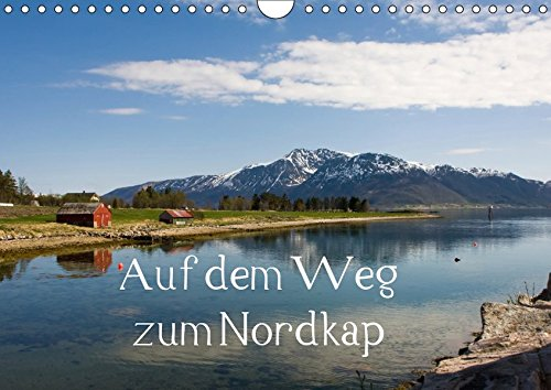 Auf dem Weg zum Nordkap (Wandkalender 2019 DIN A4 quer): Auf dem Weg zum Nordkap entdeckt man Norwegen von seiner schönsten Seite. Die noch ... (Monatskalender, 14 Seiten ) (CALVENDO Orte)