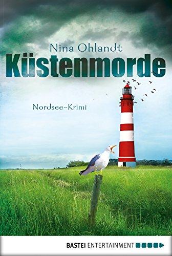 Küstenmorde: Nordsee-Krimi (Hauptkommissar John Benthien 1)