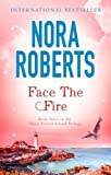 Face The Fire: Number 3 in series (Three Sisters Island)