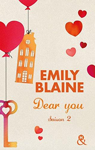 Dear You (actes 3 à 6) : Saison 2 par Emily Blaine
