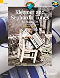 Klezmer and Sephardic Tunes: 33 Traditional Pieces for Accordion. Akkordeon. Ausgabe mit CD. (Schott World Music)