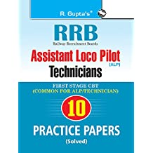 RRB: Assistant Loco Pilot (Technician) First Stage (CBT) Practice Paper (Solved)