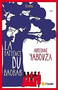 La patience du baobab par Adrienne Yabouza