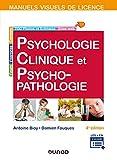 Manuel visuel de psychologie clinique et psychopathologie - 4e éd. (Manuels visuels de Licence)