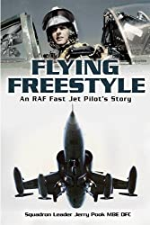 Flying Freestyle: An Raf Fast Jet Pilot's Story