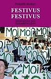 Festivus festivus - Conversations avec Élisabeth Lévy (Documents) - Format Kindle - 9782213640372 - 13,99 €