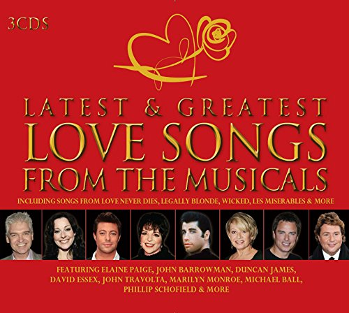 Latest And Greatest Love Songs From The Musicals