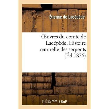 Oeuvres du comte de Lacépède, Histoire naturelle des serpents