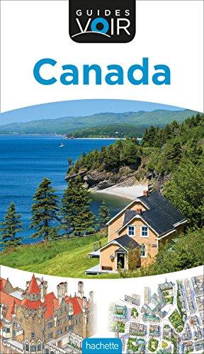 Canada, guide Voir 2017