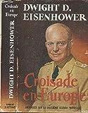 Croisade en europe. memoires sur la deuxieme guerre mondiale.