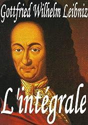 Gottfried Wilhelm Leibniz : 12 œuvres complètes