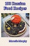 100 Russian Food Recipes