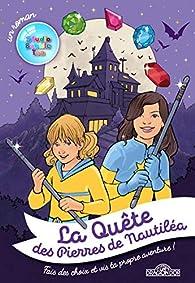 Studio Bubble Tea - La Quête des Pierres de Nautiléa par  STUDIO BUBBLE TEA