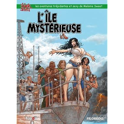Melonie Sweet : L'île mystérieuse - Volume 1 (ARTICLES SANS C)
