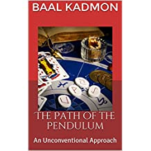 The Path of the Pendulum: An Unconventional Approach (English Edition)