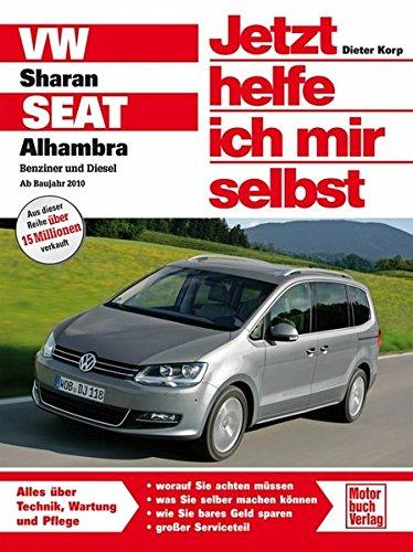 Preisvergleich Produktbild VW Sharan / Seat Alhambra: Ab Baujahr 2010 (Jetzt helfe ich mir selbst)