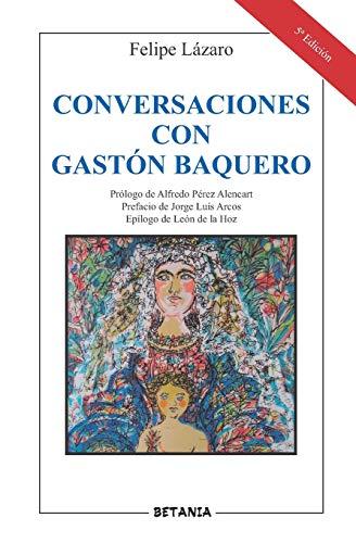 Conversaciones Con Gastón Baquero
