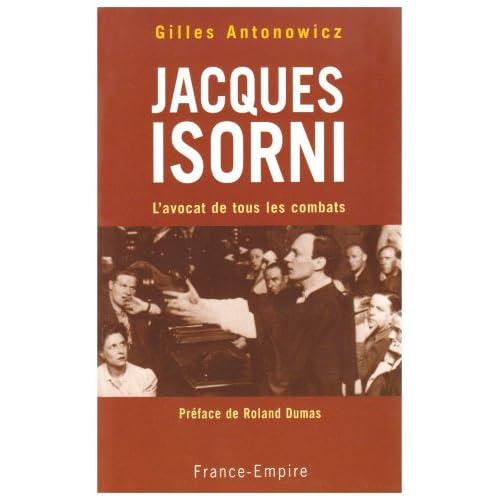 Jacques Isorni : L'avocat de tous les combats