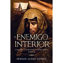 El enemigo interior (Las crónicas de Tito Valerio Nerva nº 2)