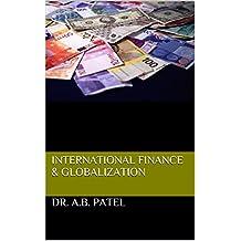 International Finance & Globalization (English Edition)
