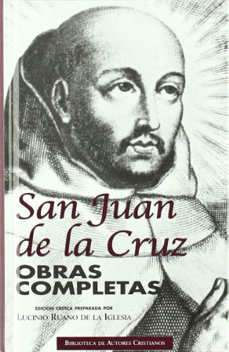 Obras completas de San Juan de la Cruz (NORMAL, Band 15) San Juan De La Cruz