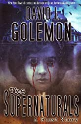 (The Supernaturals: A Ghost Story) By Golemon, David L. (Author) Paperback on (10 , 2011)