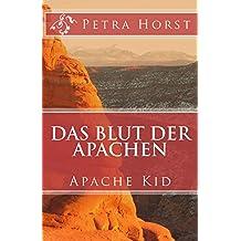 Das Blut der Apachen: Apache Kid
