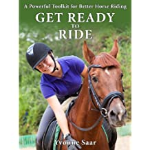 Get Ready to Ride: A Powerful Toolkit for Better Horse Riding