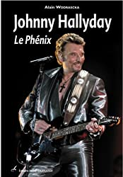 Johnny Hallyday : Le Phénix