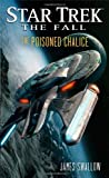 Star Trek: The Fall: The Poisoned Chalice (Star Trek: The Next Generation)