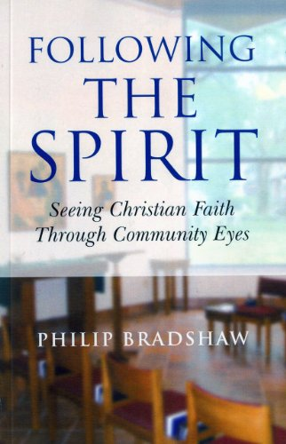 Following The Spirit Seeing Christian Faith Through Community Eyes