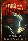 The Long Way Down (Daniel Faust Book 1) by Craig Schaefer