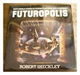Futuropolis / [By] Robert Sheckley