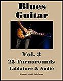 Blues Guitar Vol. 3: 25 Turnarounds (English Edition)