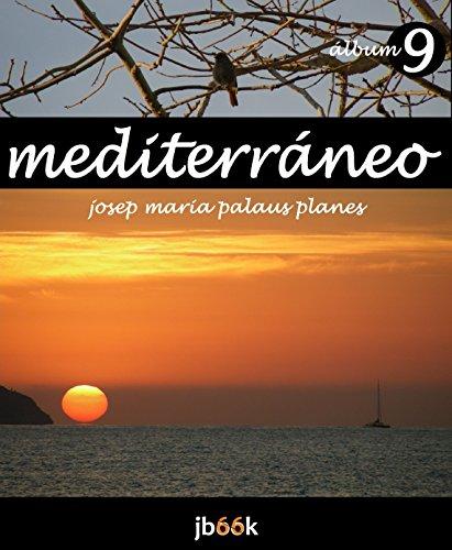 Descargar Libro MEDITERRÁNEO [9] de JOSEP MARIA PALAUS PLANES